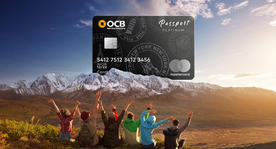 Thẻ tín dụng OCB giúp bạn có được chuyến đi như mơ ước.
