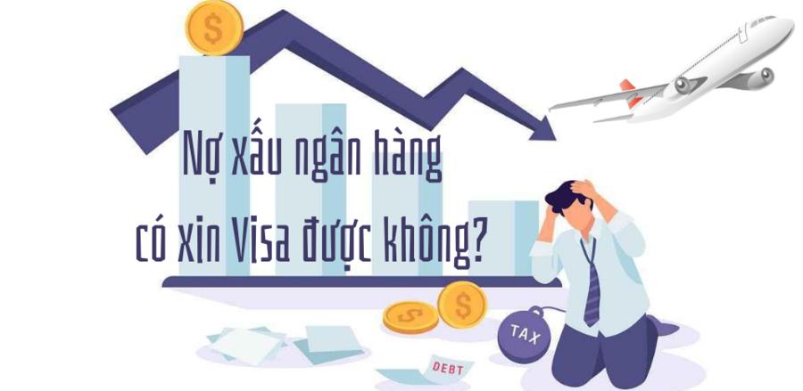 Visa và vấn đề liên quan đến nợ xấu.